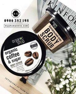 Tẩy da chết toàn thân Coffee & Sugar Body Scrub Organic Shop