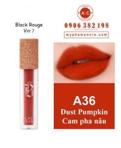 Son Black Rouge màu A36 Dust Pumpkin của Bảng màu son Black Rouge Ver 7